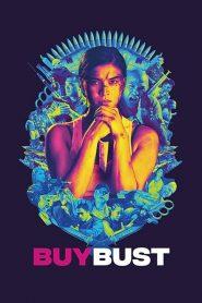 BuyBust (2018) Online Subtitrat in Romana HD Gratis