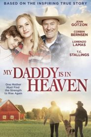 My Daddy is in Heaven (2018)