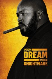 American Dream/American Knightmare (2018)
