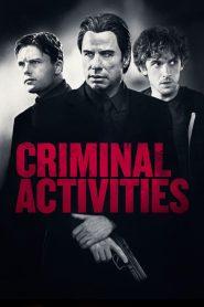 Criminal Activities (2015)