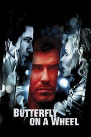 Butterfly on a Wheel (2007) Online Subtitrat in Romana HD Gratis