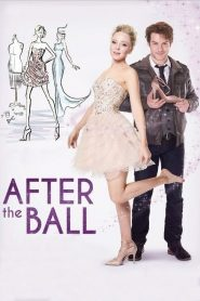 After the Ball (2015) Online Subtitrat in Romana HD Gratis