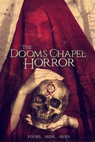 The Dooms Chapel Horror (2016)