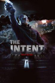 The Intent (2016) Online Subtitrat in Romana HD Gratis