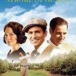 Bobby Jones: Stroke of Genius (2004)