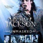 Michael Jackson Unmasked (2009)