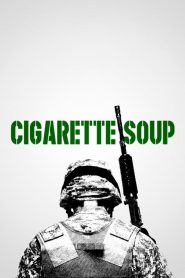 Cigarette Soup (2017)