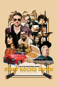 First Round Down (2017)