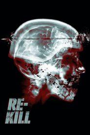 Re-Kill (2015)
