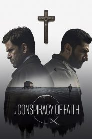 A Conspiracy of Faith (2016)