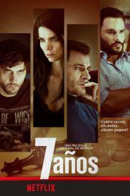 7 Años (2016) Online Subtitrat in Romana HD Gratis