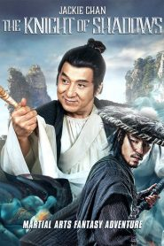 The Knight of Shadows: Between Yin and Yang (2019) Online Subtitrat in Romana HD Gratis
