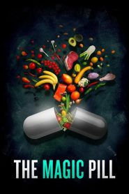 The Magic Pill (2017)