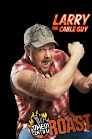 Comedy Central Roast of Larry the Cable Guy (2009)