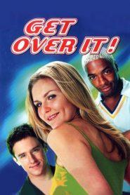 Get Over It (2001) Online Subtitrat in Romana HD Gratis