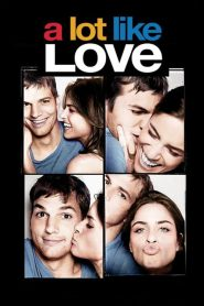 A Lot Like Love (2005) Online Subtitrat in Romana HD Gratis