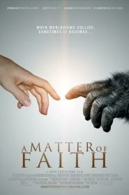 A Matter of Faith (2014)