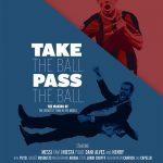 Take the Ball, Pass the Ball (2018)