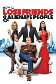 How to Lose Friends & Alienate People (2008) Online Subtitrat in Romana HD Gratis