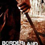 Borderland (2007)