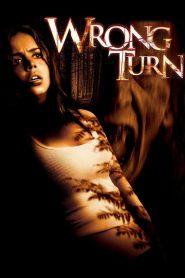 Wrong Turn (2003)