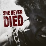 She Never Died (2020)