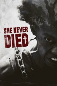 She Never Died (2020) Online Subtitrat in Romana HD Gratis