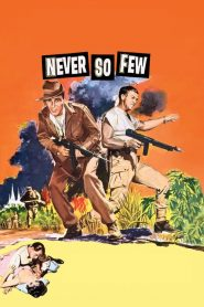 Never So Few (1959)