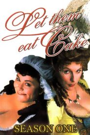 Let Them Eat Cake Sezonul 1 Online Subtitrat in Romana HD Gratis