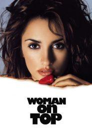 Woman on Top (2000) Online Subtitrat in Romana HD Gratis