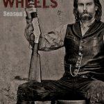 Hell on Wheels Sezonul 1