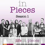 Life in Pieces Sezonul 1