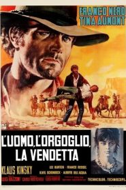 Pride and Vengeance (1967) Online Subtitrat in Romana HD Gratis