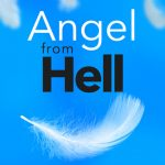 Angel from Hell Sezonul 1