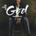 The Story of God with Morgan Freeman Sezonul 1