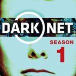 Dark Net Sezonul 1