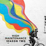 High Maintenance Sezonul 2