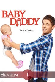Baby Daddy Sezonul 1