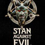 Stan Against Evil Sezonul 1