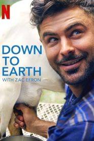 Down to Earth with Zac Efron Sezonul 1 Online Subtitrat in Romana HD Gratis