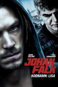 Johan Falk: Kodnamn Lisa (2013)