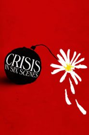 Crisis in Six Scenes Sezonul 1 Online Subtitrat in Romana HD Gratis