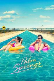 Palm Springs (2020) Online Subtitrat in Romana HD Gratis
