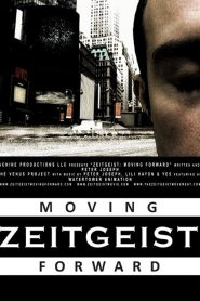Zeitgeist: Moving Forward (2011)