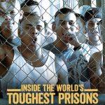 Inside the World's Toughest Prisons Sezonul 2