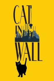 Cat in the Wall (2020)