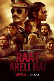 Raat Akeli Hai (2020) Online Subtitrat in Romana HD Gratis
