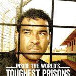 Inside the World's Toughest Prisons Sezonul 3
