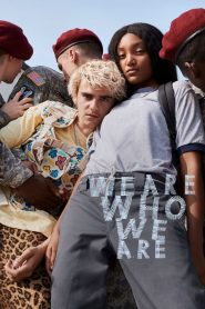 We Are Who We Are Sezonul 1 Online Subtitrat in Romana HD Gratis