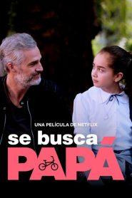 Dad Wanted (2020) Online Subtitrat in Romana HD Gratis